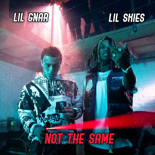 Lil Gnar Not The Same Mp3 Download