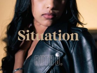 Ruth B. Situation Mp3 Download