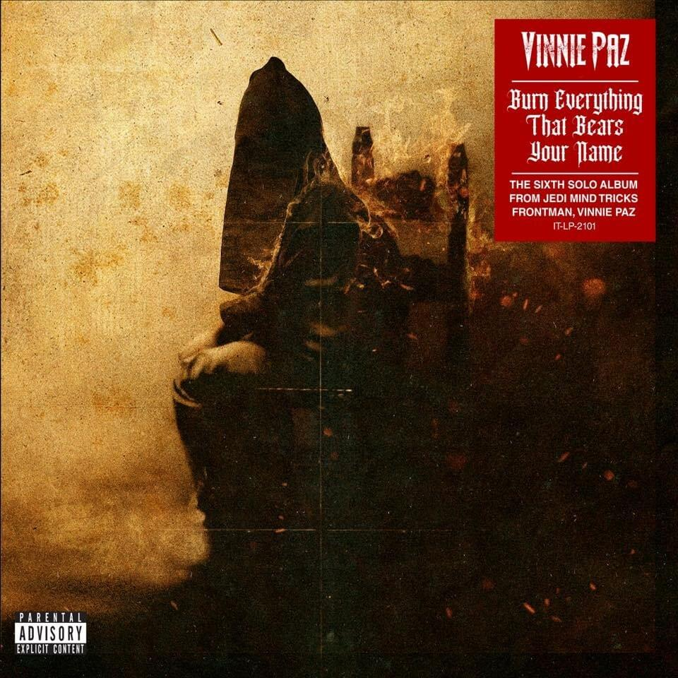 Vinnie Paz Burn Everything That Bears Your Name Zip Download