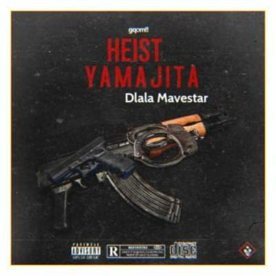 Dlala Mavestar Heist Yamajita Mp3 Download