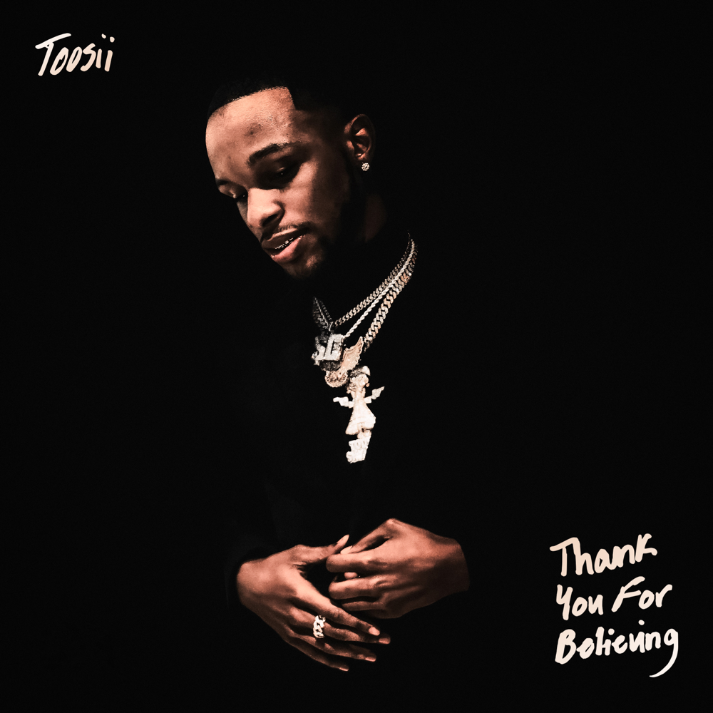 Toosii Thank You For Believing Zip Download