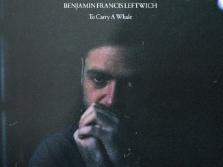 Benjamin Francis Leftwich To Carry a Whale Zip Download