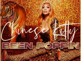 Chinese Kitty BEEN POPPIN Mp3 Download