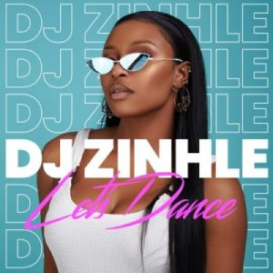 DJ Zinhle My Name Is Mp3 Download