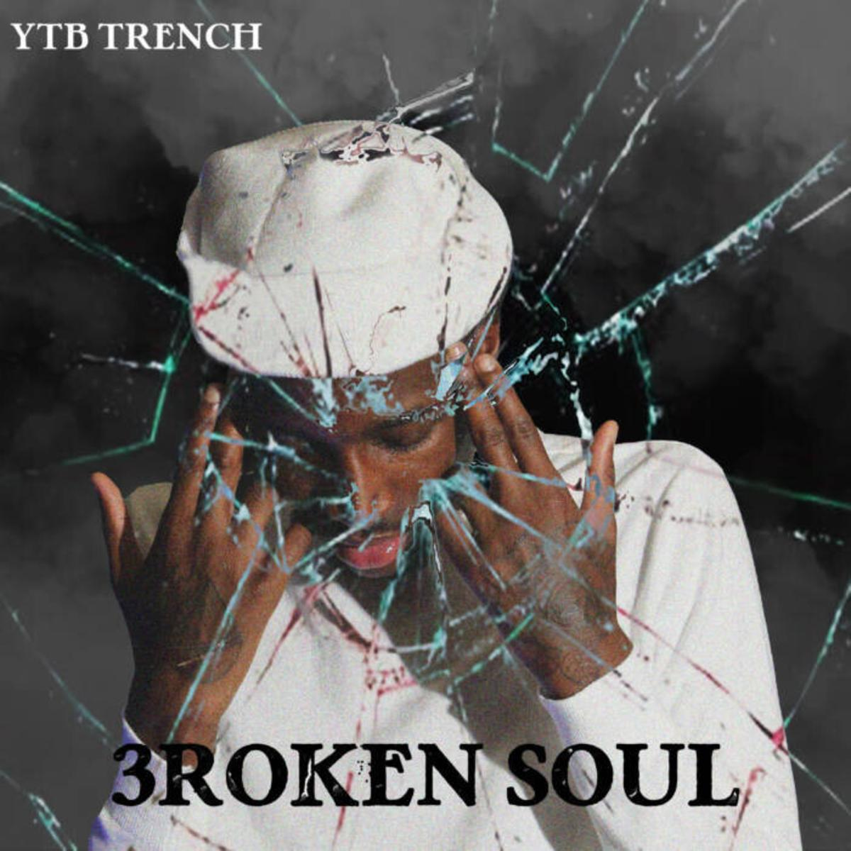 YTB Trench 3roken Soul Mp3 Download